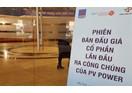 Sau khi IPO, PV Power chuẩn bị tổ chức Đại hội cổ đông